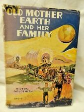 Old Mother Earth and Her Family Children's Geography 1939 Hardcover in Jacket