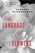 The Language of Flowers by Vanessa Diffenbaugh (2011, Hardcover)