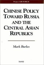 Chinese Policy Toward Russia and The Central Asian Republics-ExLibrary