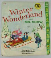 Vintage Christmas Music Winter Wonderland & Mr. Snow 45RPM Record