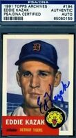 Eddie Kazak Signed Psa/dna 1953 1991 Topps Archives Autograph Authentic