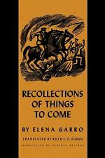 Texas Pan American: Recollections of Things to Come by Elena Garro (1969,...