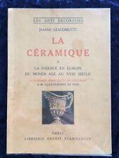 La Céramique La Faïence en Europe Moyen âge au XVIIIe Siècle - Giacomotti 1949