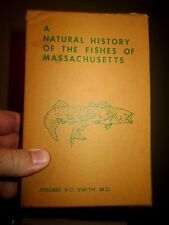 A Natural History Of The Fishes Of Massachusetts. Jerome V.C. Smith.1970, 1833