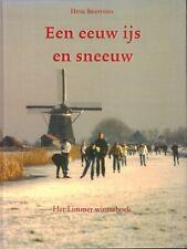 EEN EEUW IJS EN SNEEUW (HET LIMMER WINTERBOEK) - Henk Brandsma
