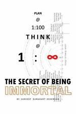 Plan @ 1: 100 Think @ 1: Infinity: The Secret o, Deshmukh, Sandeep,,