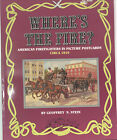 """1992 """"Where's the Fire?"""" American Firefighters in Picture Postcards Circa 1910"""
