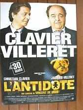 AFFICHE - L'ANTIDOTE CHRISTIAN CLAVIER JACQUES VILLERET CHRISTIAN FECHNER