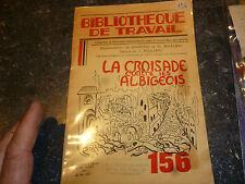 Bibliothèque de Travail la Croisière contre les Albigeois : Albi 1951