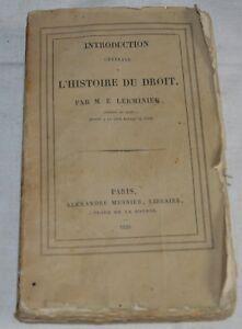 INTRODUCTION GENERALE A L HISTOIRE DU DROIT DE E. LERMINIER ED MESNIER 1829