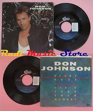 LP 45 7'' DON JOHNSON Heart beat Can't take your memory EPIC no cd mc dvd