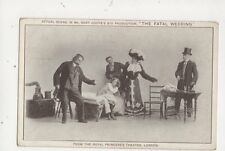 The Fatal Wedding Royal Princess's Theatre London Vintage Tuck Postcard 549a