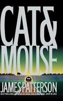 Cat and Mouse [Alex Cross Novels] by Patterson, James , Hardcover