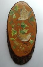 Handpainted stunning natural wood slice Wren Bird picture signed W. Davis