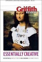 Griffith Review 23: Essentially Creative 'Essentially Creative Schultz, Julianne