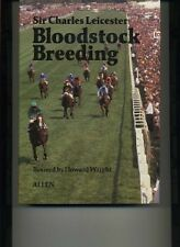 Bloodstock Breeding by Charles Leicester-Horse Racing