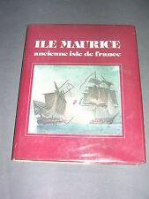 Ile Maurice Ancienne Ile de France Lenoir Philippe 1979 album illustré