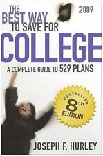 The Best Way to Save for College - A Complete Guide to 529 Plans, 2009