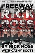 Freeway Rick Ross : The Untold Autobiography by Rick Ross (2014, Paperback)