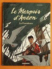 Le Marquis d'Anaon Tome 3. La Providence. F. Vehlmann & M. Bonhomme. Dargaud EO
