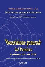 Descrizione Generale Del Pensiero: Sulla Forma Generale Della Mente : Ovvero,...