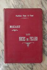 partition opéra comique Les Noces de Figaro d'après Beaumarchais Durdilly Mozart