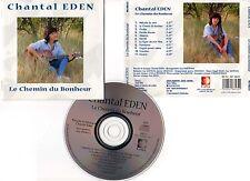 """CHANTAL EDEN """"Le Chemin Du Bonheur"""" (CD) 1998"""
