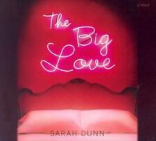 The Big Love by Sarah Dunn (2004, CD, Unabridged) 5.75 Hours 5 CDs
