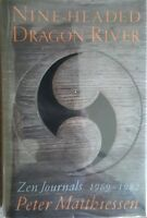 NINE - HEADED DRAGON RIVER BY PETER MATTHIESSEN A SIGNED, FIRST ED/1ST PRT