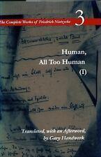 Human, All Too Human I / A Book For Free Spirits: A Book for Free Spirits, Vo...