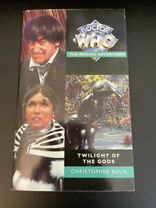 Doctor Who Missing Adventures - TWILIGHT OF THE GODS by Christopher Bulis