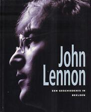 JOHN LENNON (EEN GESCHIEDENIS IN BEELDEN) - Marie Clayton en Gareth Thomas