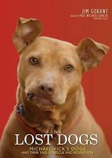The Lost Dogs: Michael Vick's Dogs and Their Tale of Rescue and-ExLibrary