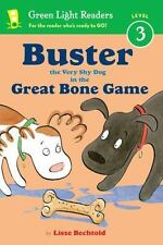 BUSTER THE VERY SHY DOG AND THE GREAT BONE GAME