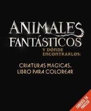Animales Fantásticos y dónde Encontrarlos: Criaturas Mágicas. Libro para...