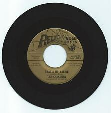 SOUL 45 THE CHESSMEN THAT'S MY DESIRE ON  RELIC   VG