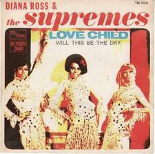 THE SUPREMES : LOVE CHILD / WILL THIS BE THE DAY