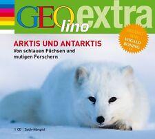 Arktis und Antarktis. Von schlauen Füchsen und mutigen Forschern: GEOlino e - CD