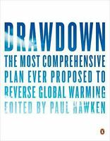DRAWDOWN: The Most Comprehensive Plan Ever Proposed to Roll Back(0143130447)