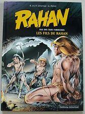 Rahan Les Fils de Rahan LECUREUX & CHERET éd Lecureux juin 2002