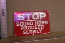 RARE STOP SOUND HORN PROCEED SLOWLY PORCELAIN METAL STREET SIGN GAS OIL HARLEY