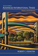 Advanced International Trade: Theory and Evidence by Robert C. Feenstra (Hardbac