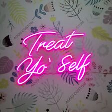 AOOS CUSTOM Treat Yo Self Dimmable LED Neon Light Signs For Wall Decor