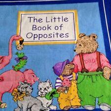 2011 VIP Cranston - Little Book of Opposites -Soft Book Fabric Panel 100% Cotton