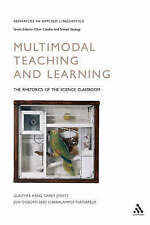 Multimodal Teaching and Learning (Advances in Applied Linguistics) by Kress, Gu