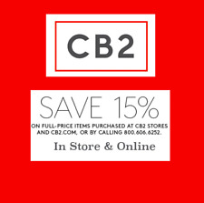 CB2 15% OFF Coupon Full Price Items IN-STORE/ONLINE/PHONE Including FURNITURE