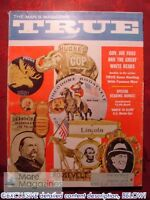 TRUE October 1960 Oct 60 CAMPAIGN BUTTONS JOE FOSS BEAR HUNTING ROBERT LECKIE  +