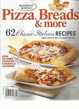 ACADEMIA BARILLA, 2013 ( PIZZA , BREADS & MORE * 62 CLASSIC ITALIAN RECIPES )