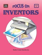 Focus: Focus on Inventors by Karen J. Goldfluss and Mary E. Sterling (1994,...