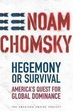 Hegemony or Survival: America's Quest for Global Dominance (The American Empire